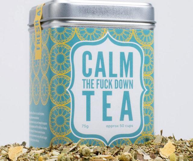 Calm The Fuck Down Tea